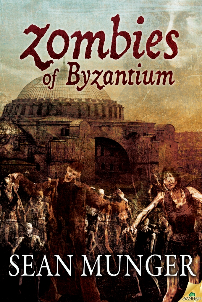Zombies of Byzantium by Sean Munger