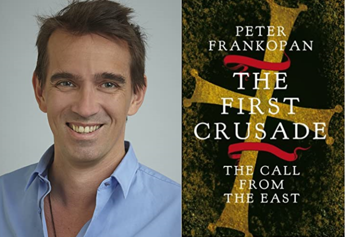 Peter Frankopan, The First Crusade - The Call from the East