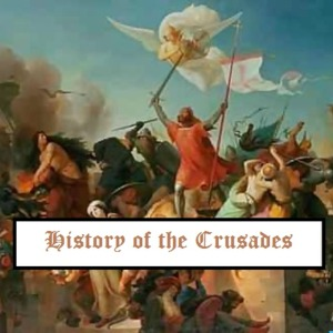 History of the Crusades podcast